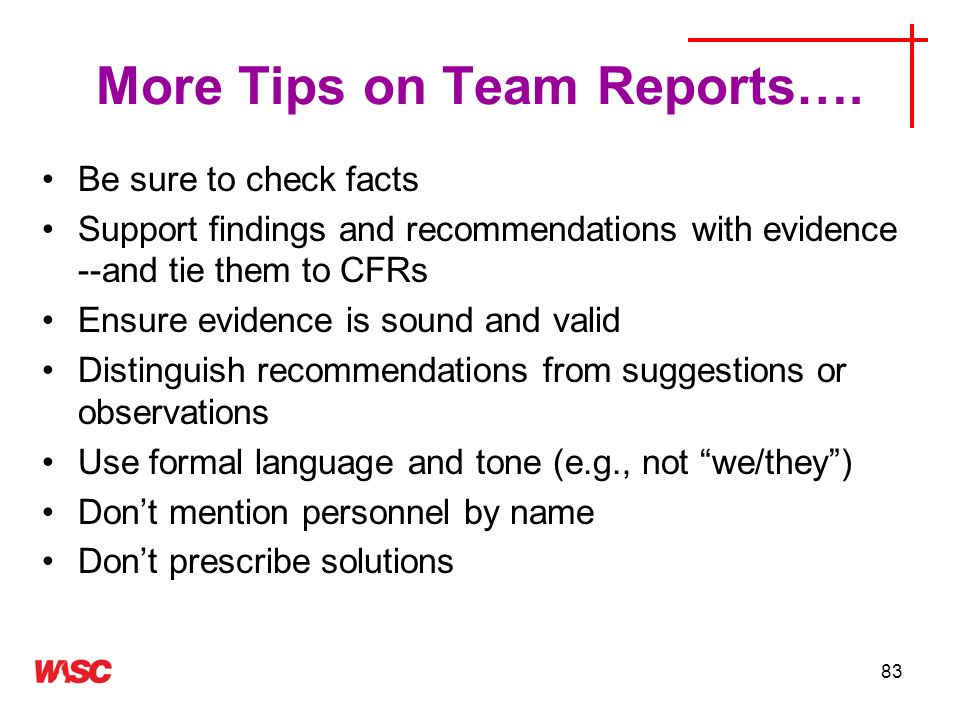 More Tips on Team Reports….