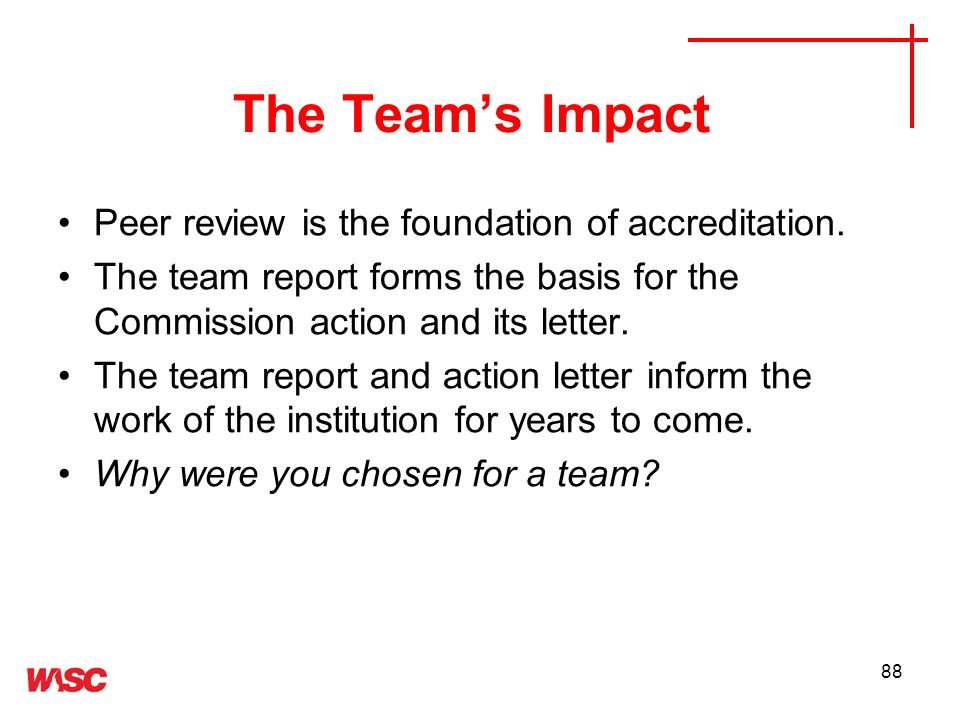 The Team's Impact Peer review is the foundation of accreditation.