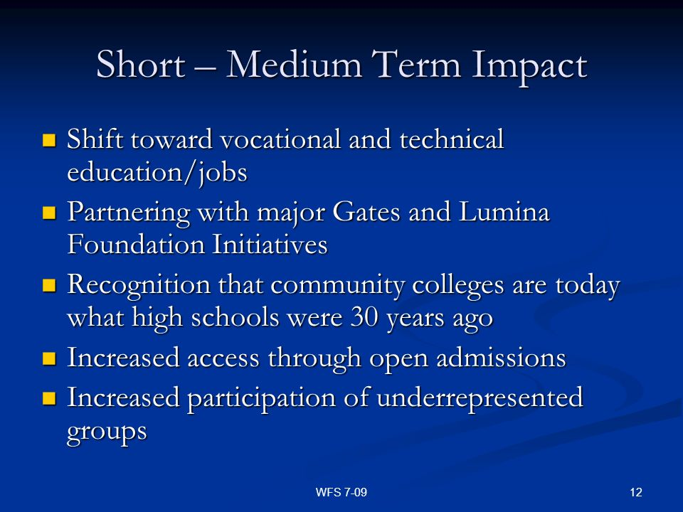 Short – Medium Term Impact