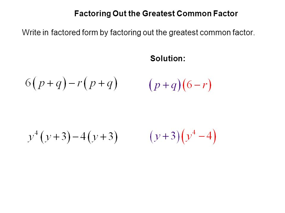 The Greatest Common Factor; Factoring by Grouping - ppt video ...
