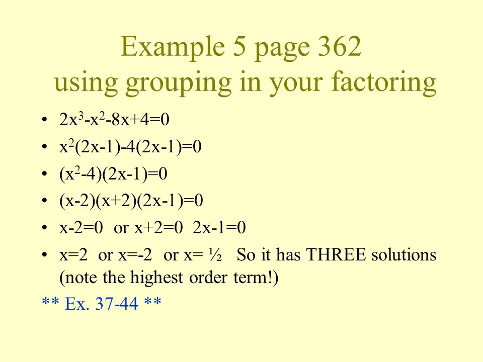 Example 5 page 362 using grouping in your factoring