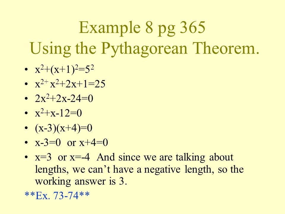 Example 8 pg 365 Using the Pythagorean Theorem.
