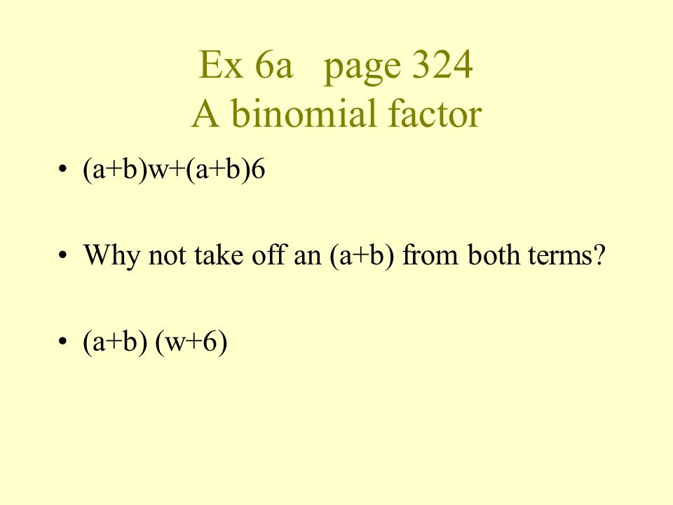 Ex 6a page 324 A binomial factor