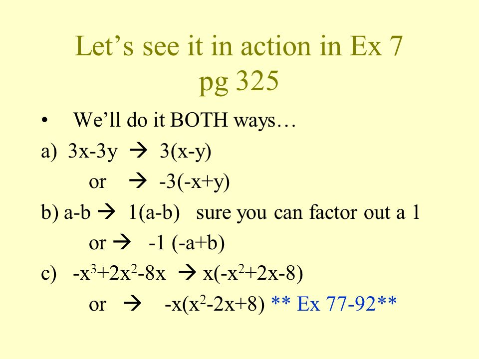 Let's see it in action in Ex 7 pg 325