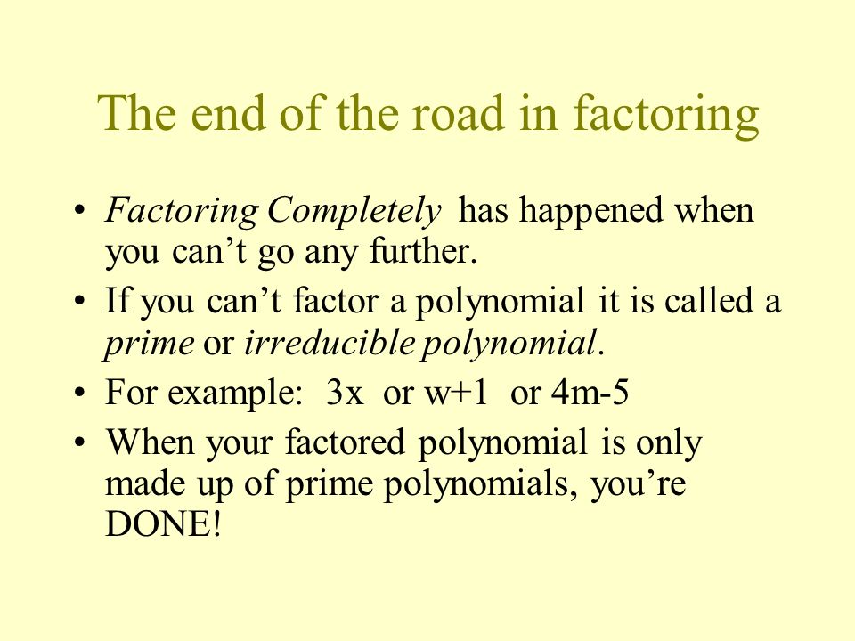 The end of the road in factoring