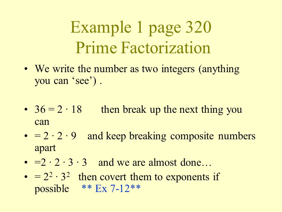 Example 1 page 320 Prime Factorization