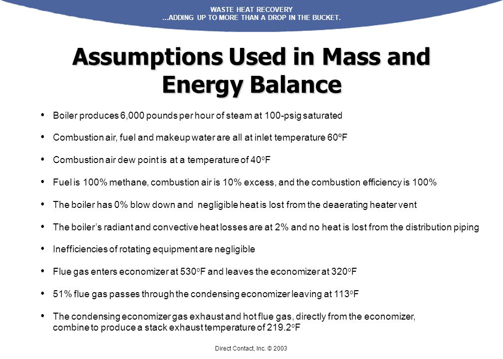 Assumptions Used in Mass and Energy Balance