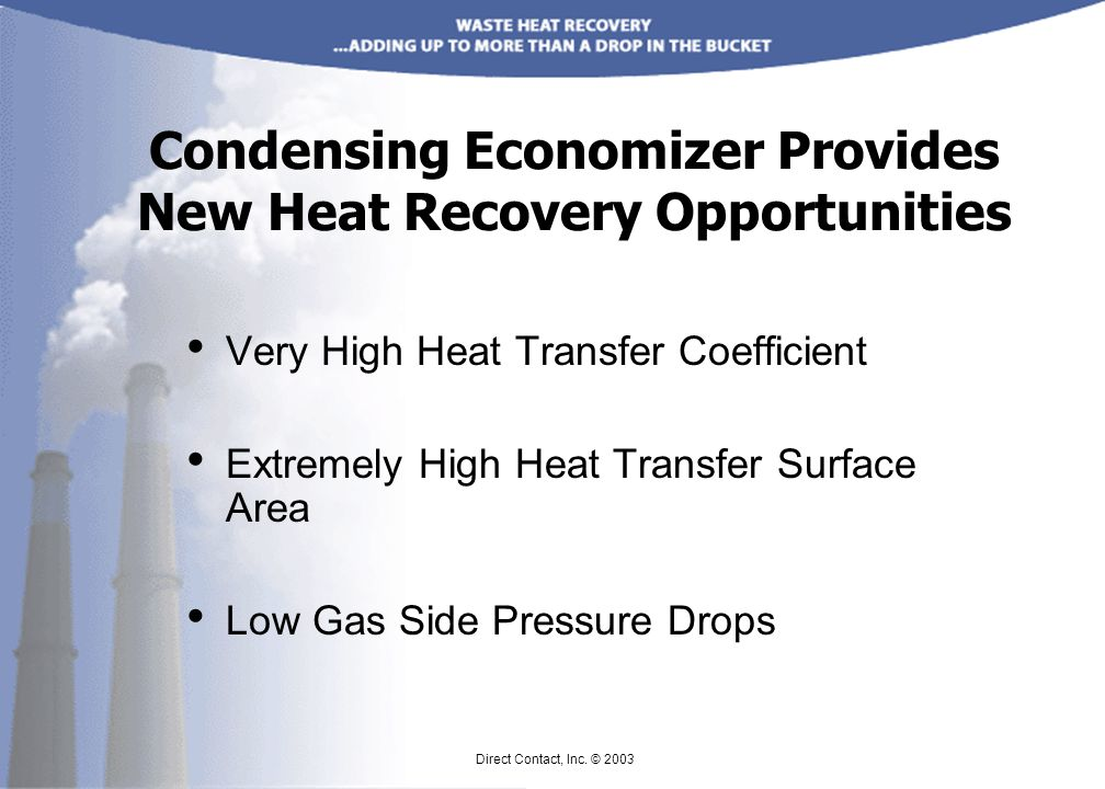 Condensing Economizer Provides New Heat Recovery Opportunities