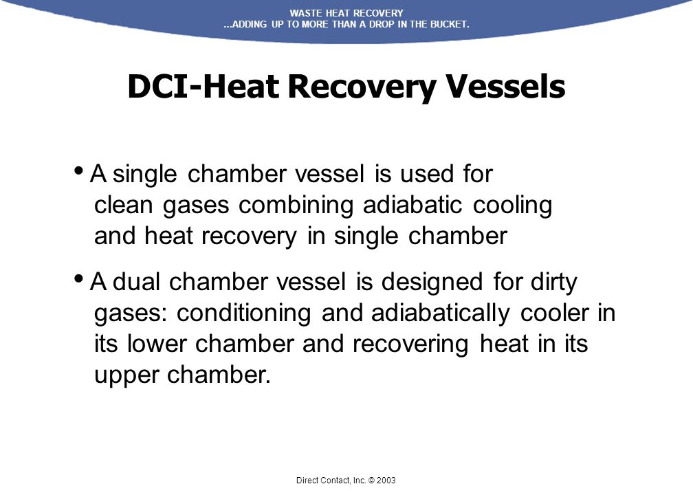 DCI-Heat Recovery Vessels