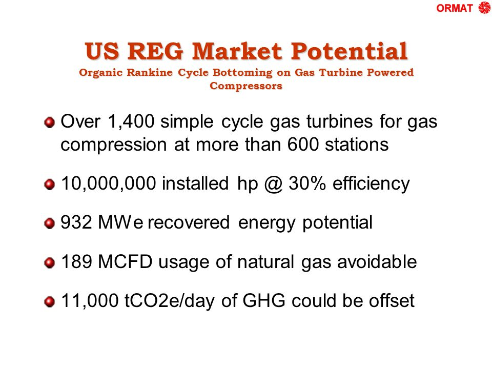 US REG Market Potential Organic Rankine Cycle Bottoming on Gas Turbine Powered Compressors