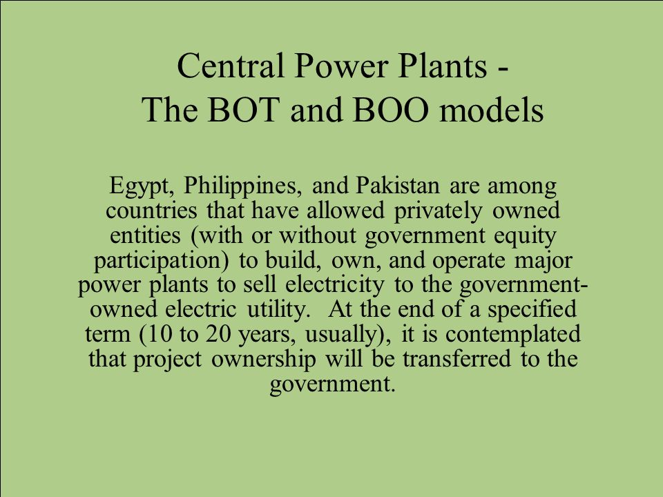 Central Power Plants - The BOT and BOO models
