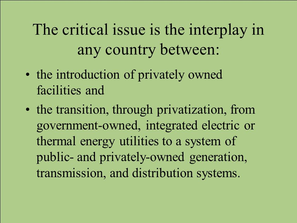 The critical issue is the interplay in any country between:
