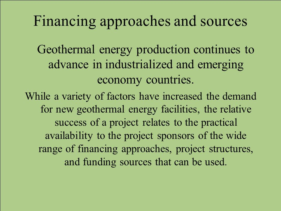 Financing approaches and sources