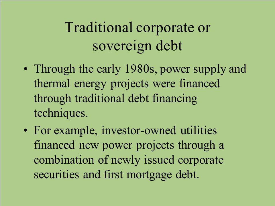Traditional corporate or sovereign debt