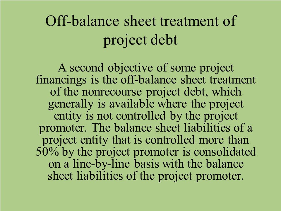 Off-balance sheet treatment of project debt