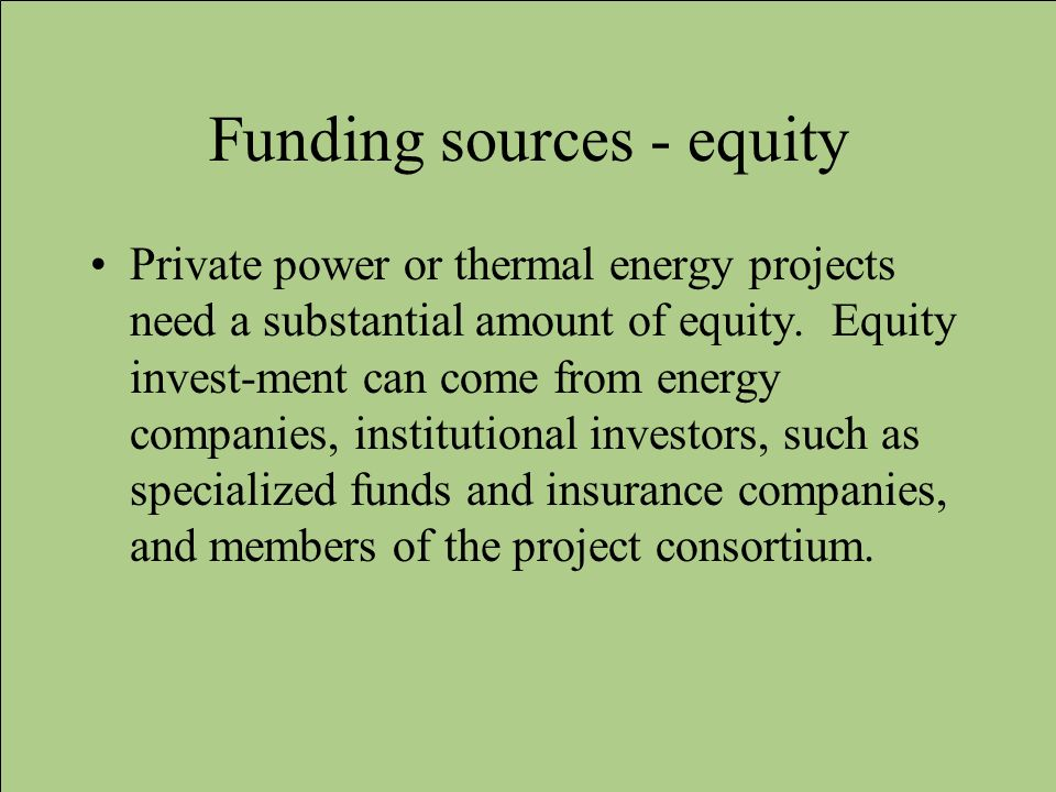Funding sources - equity