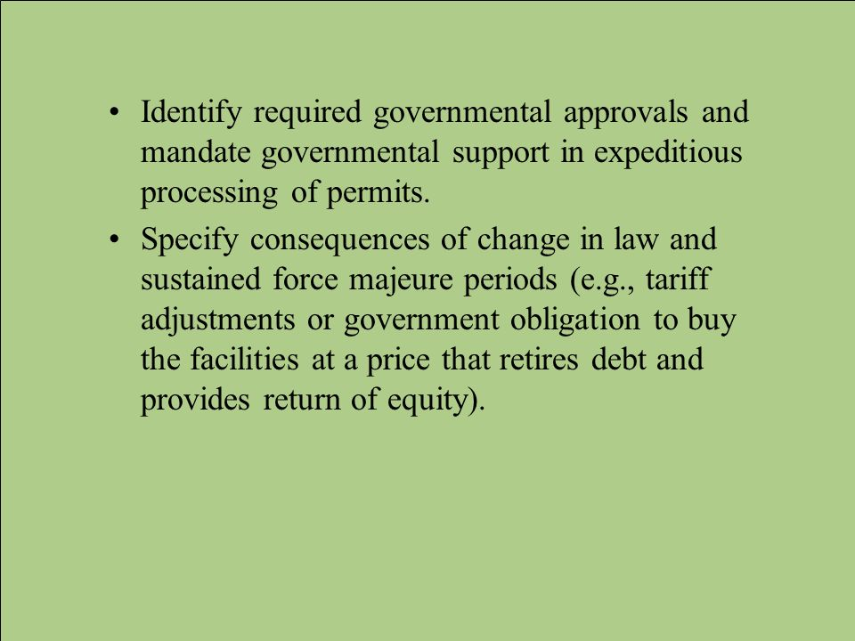 Identify required governmental approvals and mandate governmental support in expeditious processing of permits.