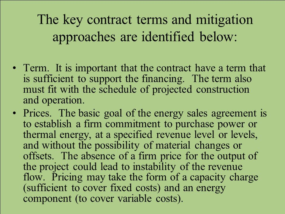 The key contract terms and mitigation approaches are identified below: