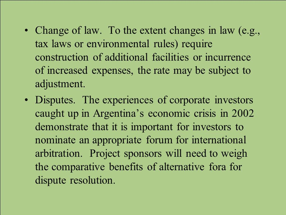 Change of law. To the extent changes in law (e. g