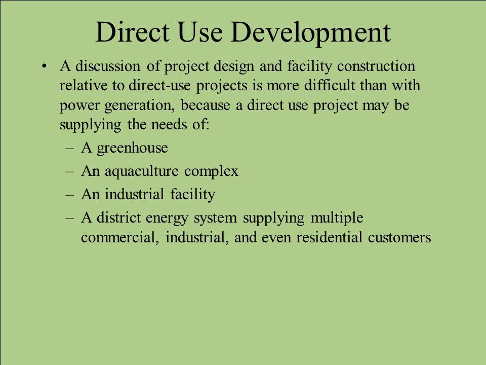 Direct Use Development