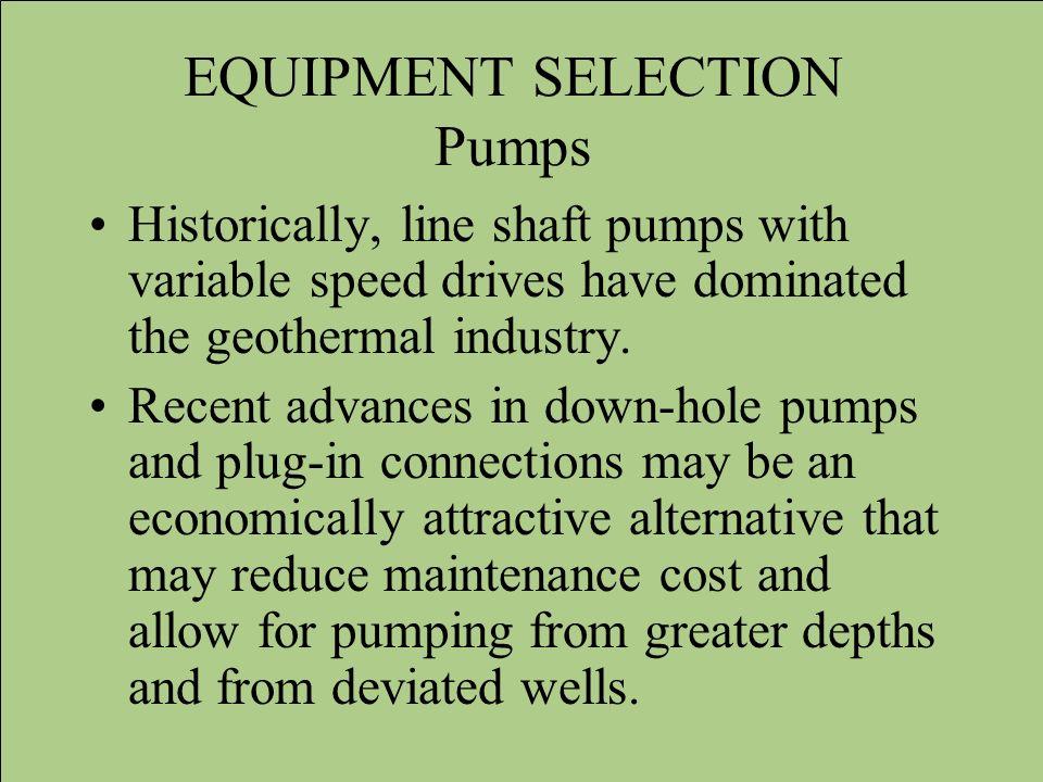 EQUIPMENT SELECTION Pumps