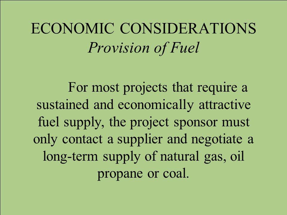 ECONOMIC CONSIDERATIONS Provision of Fuel
