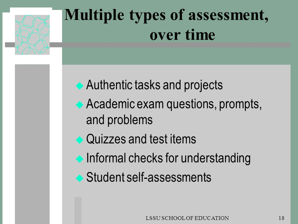 Multiple types of assessment, over time