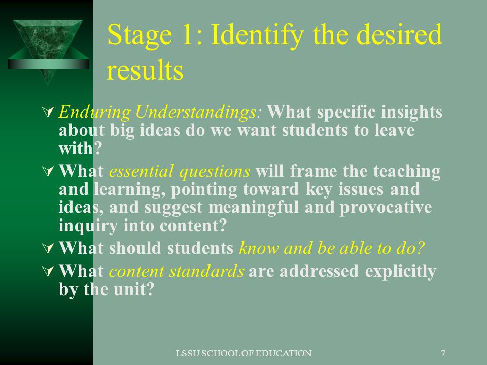 Stage 1: Identify the desired results