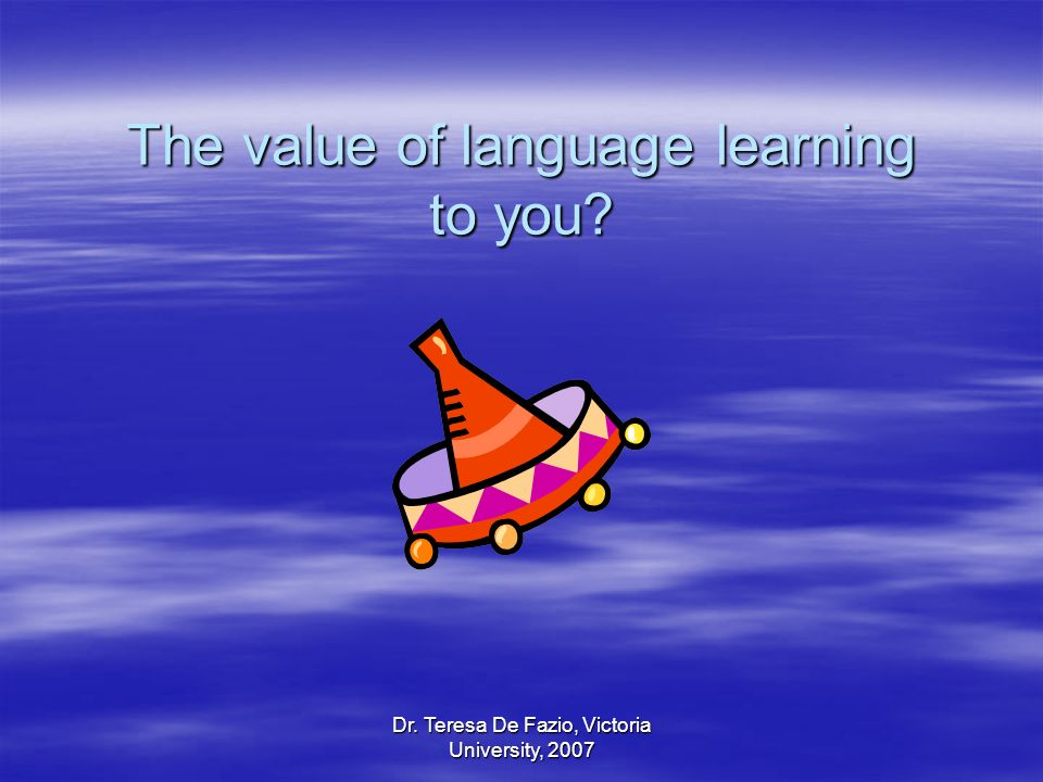 The value of language learning to you
