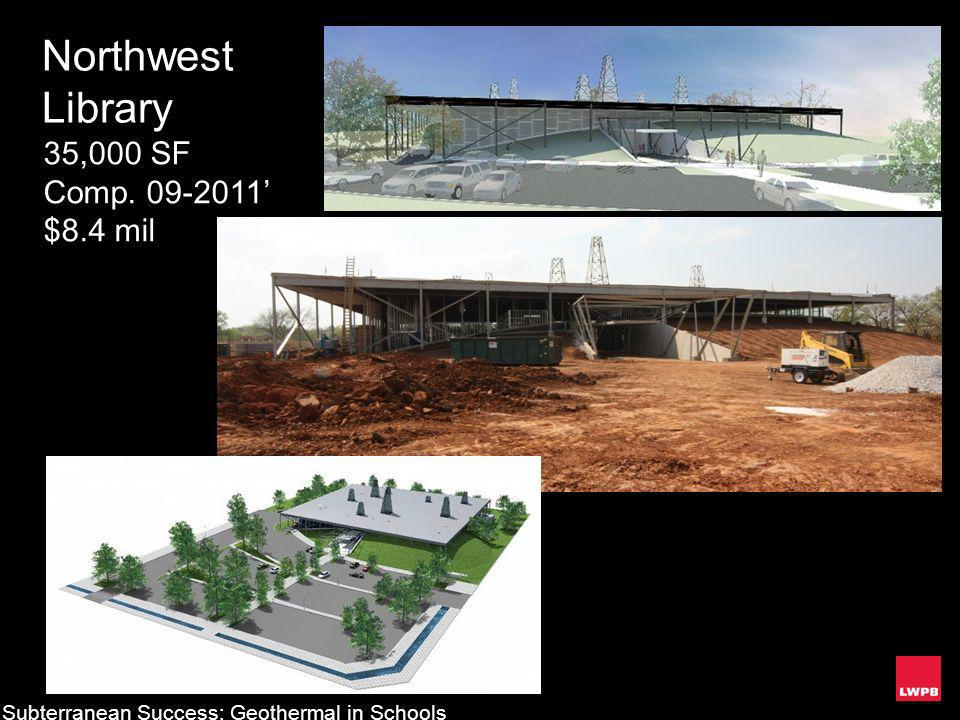 Northwest Library 35,000 SF Comp. 09-2011' $8.4 mil