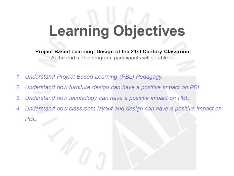 Project Based Learning: Design of the 21st Century Classroom