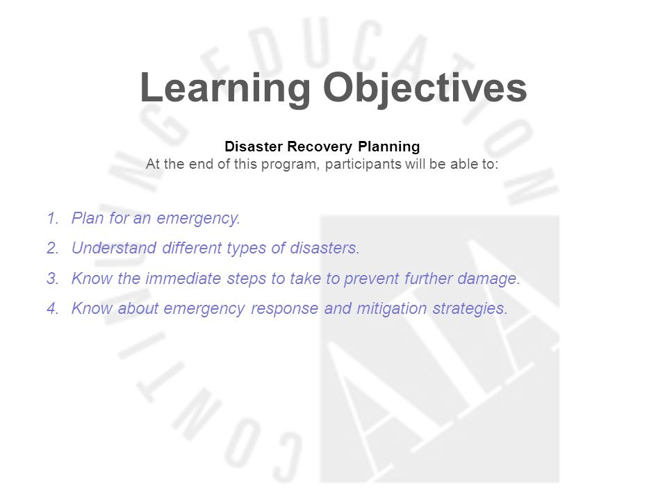 Learning Objectives Plan for an emergency.