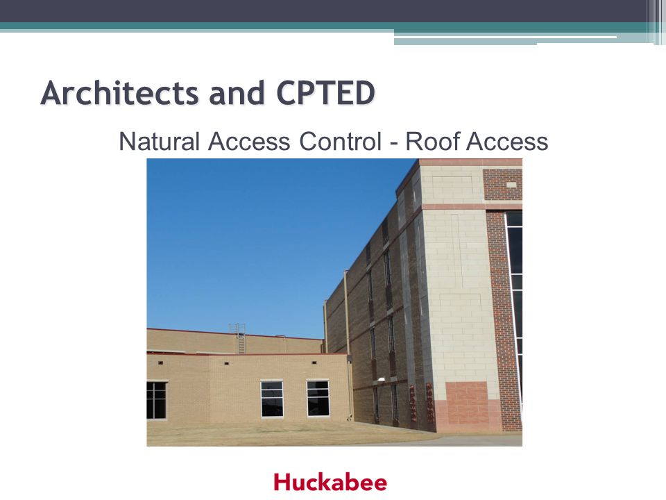 Natural Access Control - Roof Access