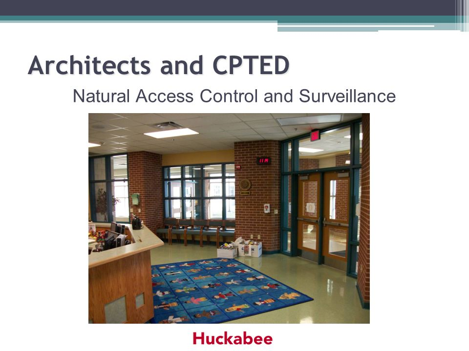 Natural Access Control and Surveillance
