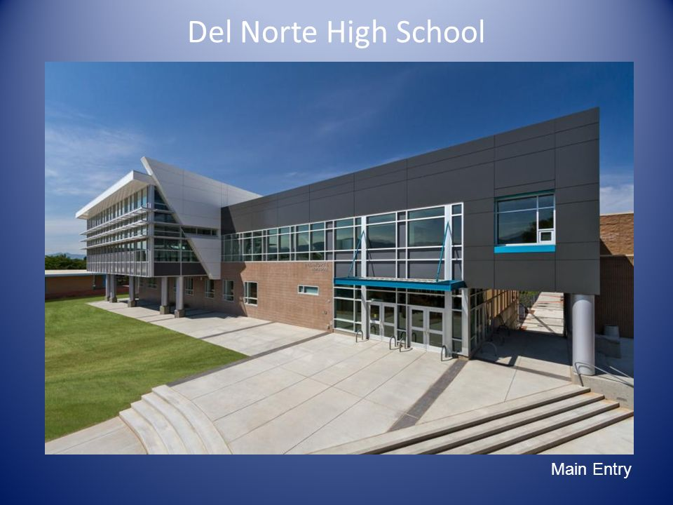 Del Norte High School Main Exterior Image Main Entry