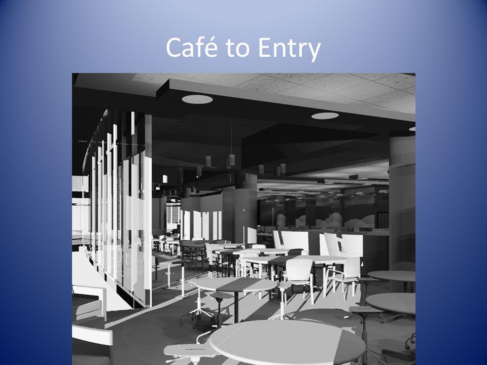 Café to Entry