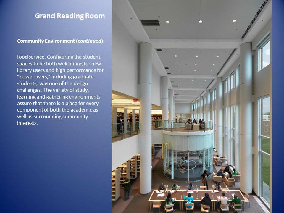 Grand Reading Room Community Environment (continued)