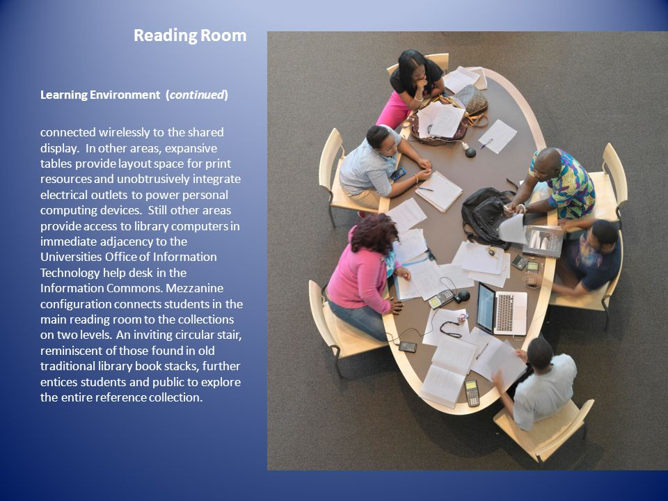 Reading Room Learning Environment (continued)