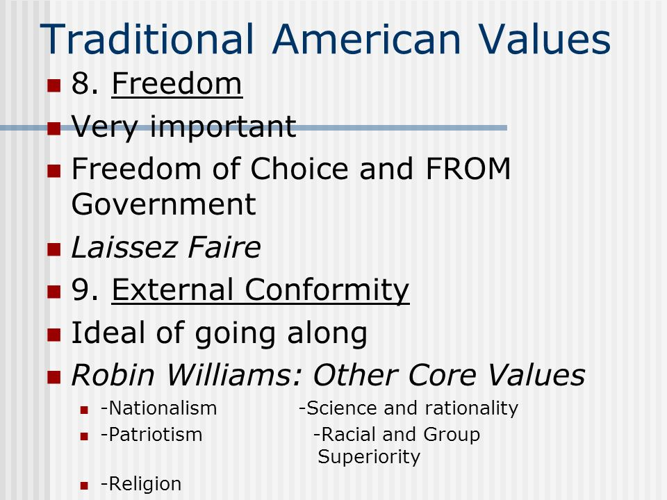 american ideals and values American ideals: with a biographical sketch by francis vinton greene all of us are poorer for every base or ignoble deed done by an american, for every instance of selfishness or weakness or folly on the part of the people as a whole.