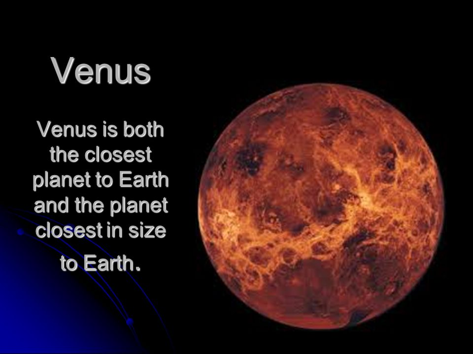 closest planet to venus -#main