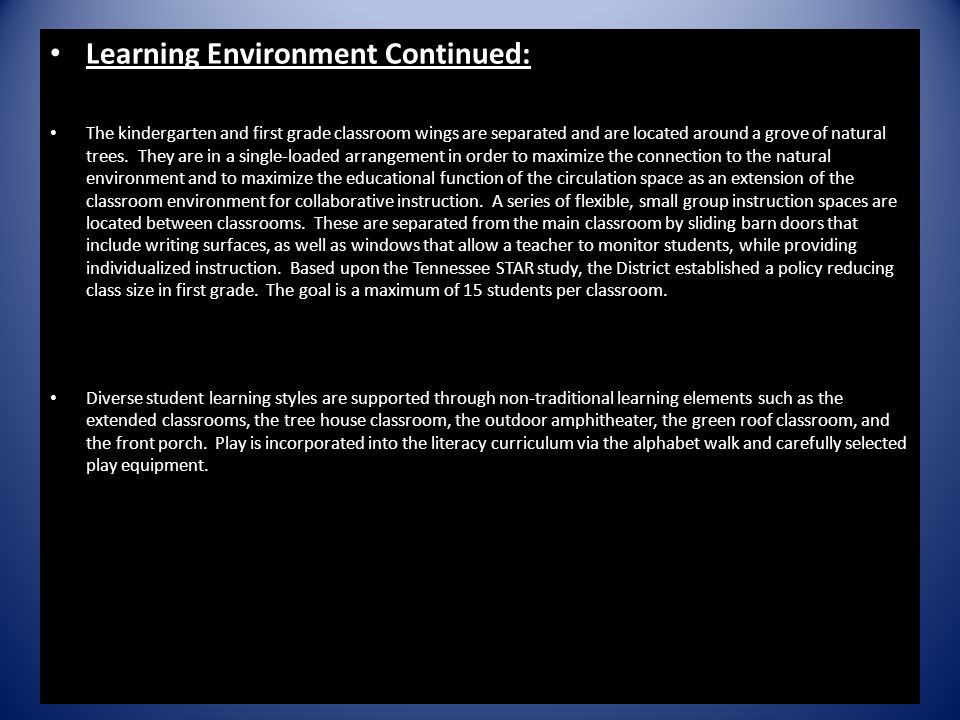 Learning Environment Continued: