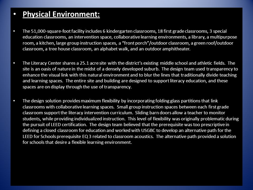 Physical Environment: