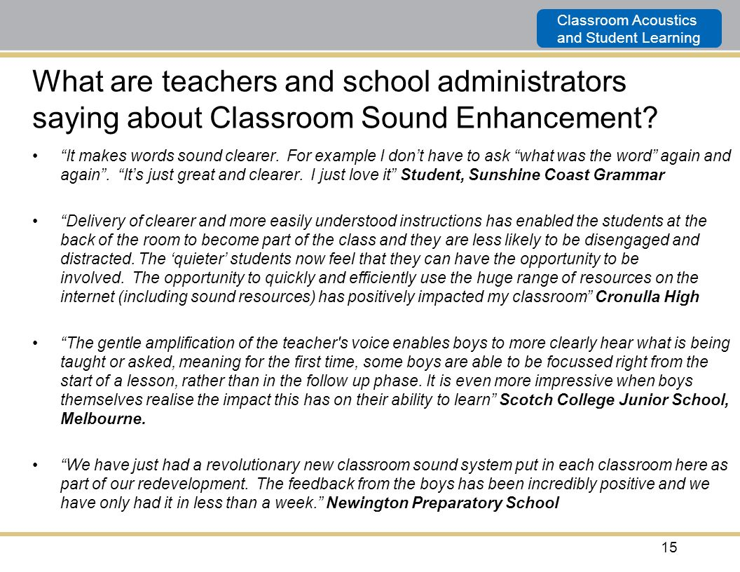 What are teachers and school administrators saying about Classroom Sound Enhancement