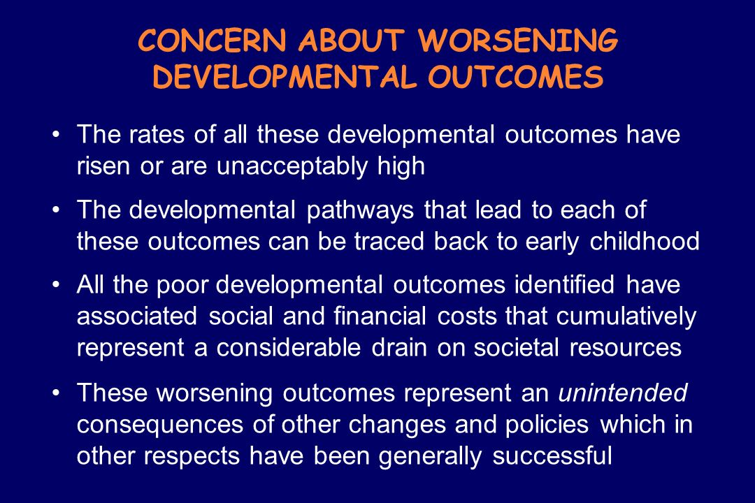 CONCERN ABOUT WORSENING DEVELOPMENTAL OUTCOMES