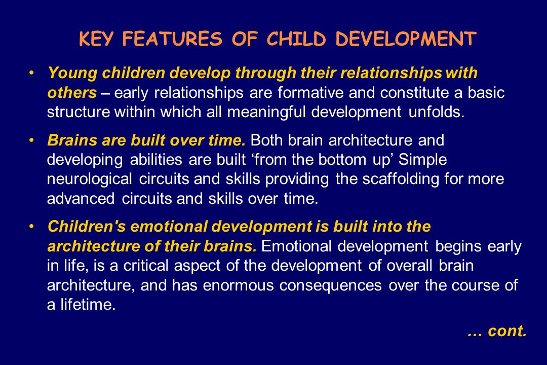 KEY FEATURES OF CHILD DEVELOPMENT