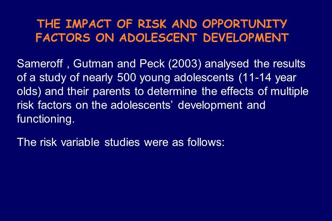 THE IMPACT OF RISK AND OPPORTUNITY FACTORS ON ADOLESCENT DEVELOPMENT