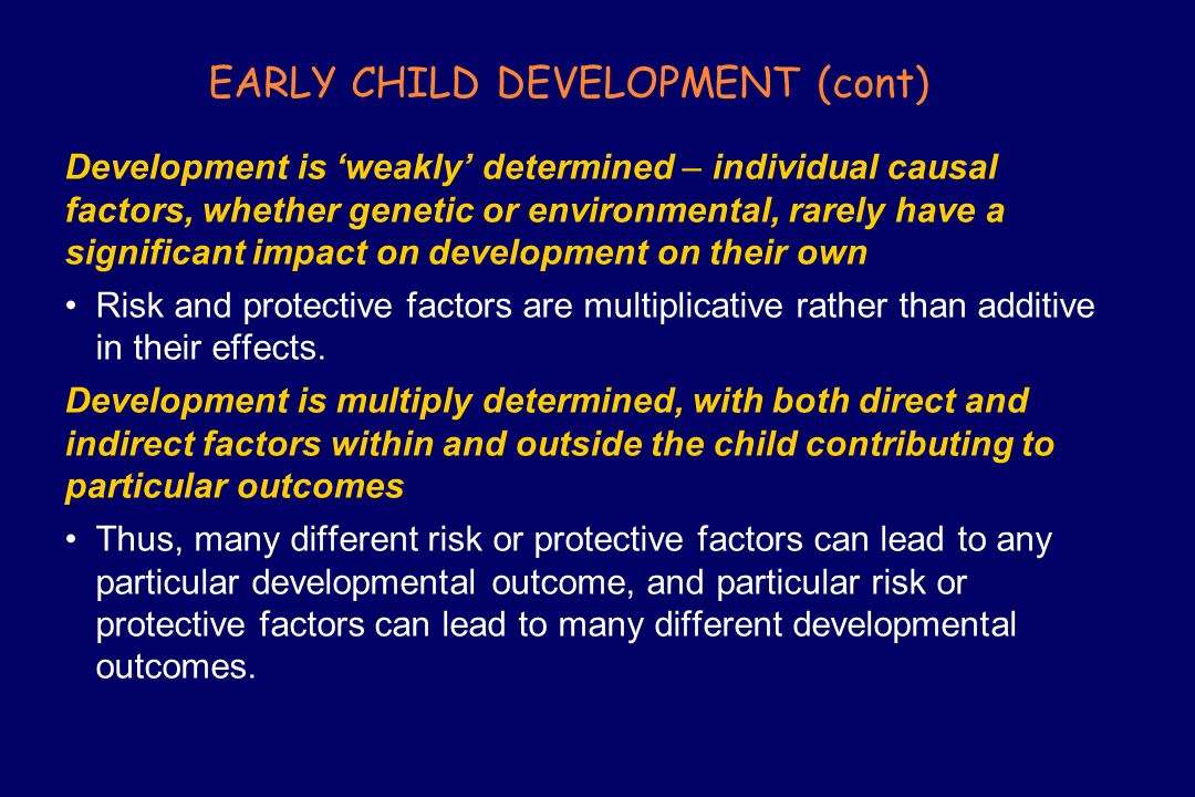 EARLY CHILD DEVELOPMENT (cont)