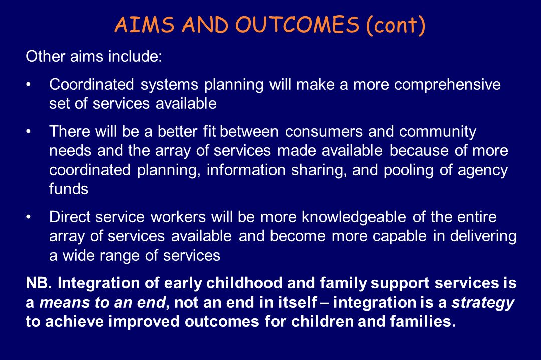 AIMS AND OUTCOMES (cont)