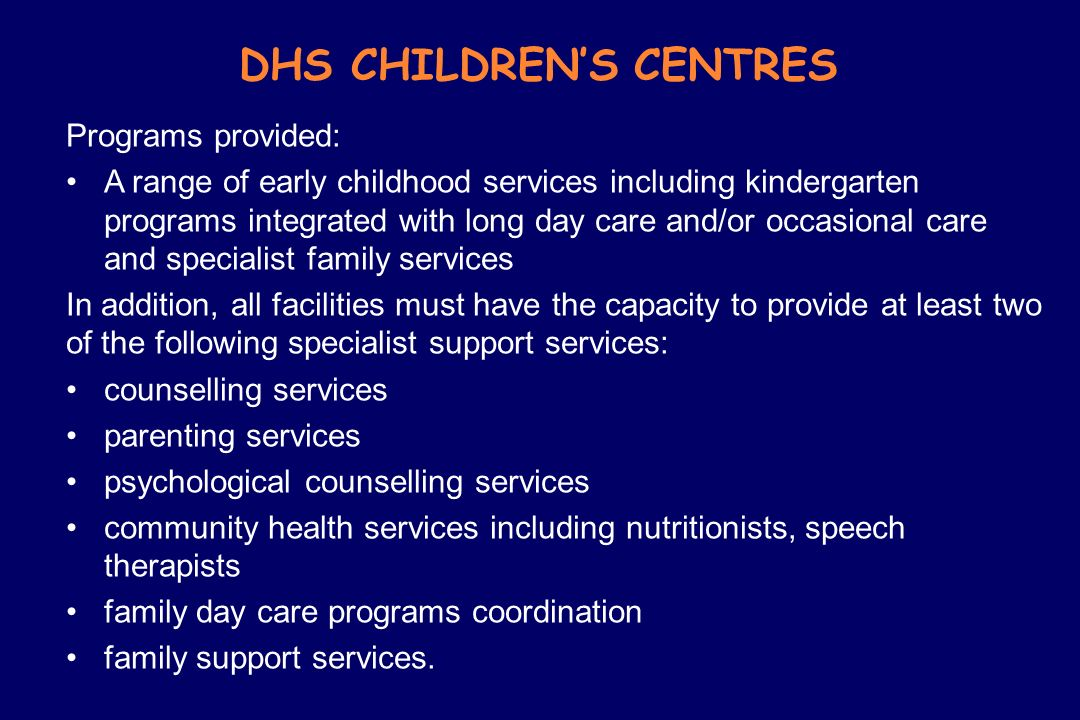 DHS CHILDREN'S CENTRES