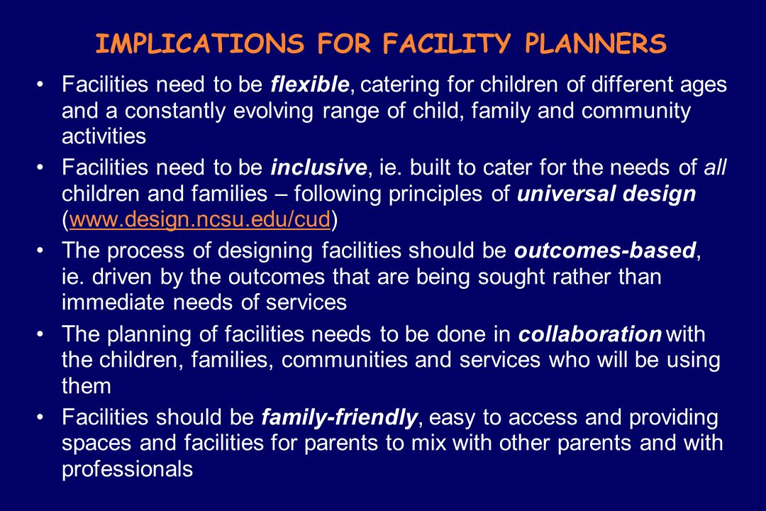IMPLICATIONS FOR FACILITY PLANNERS